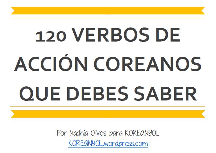 120 verbos de accion coreanos que debes saber
